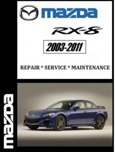 2003 2011 Mazda RX8 Factory Service Repair manual - CarService