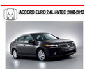 2008-2013 Honda Accord Euro 2.4l Workshop Auto Repair Manual