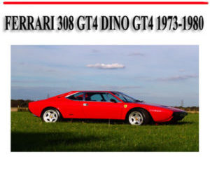Ferrari 308 GT4 1973-1980 Workshop Repair Service Manual PDF