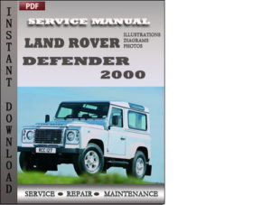 Land Rover Defender 2000 Workshop Service Repair Manual