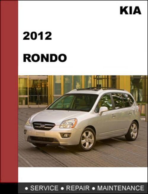 Kia Rondo 2012 Workshop Service Repair Manual